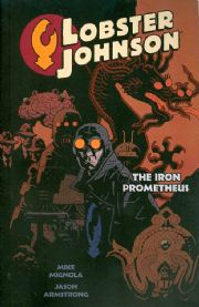 Lobster Johnson The Iron Prometheus Graphic Novel Trade Paperback TPB